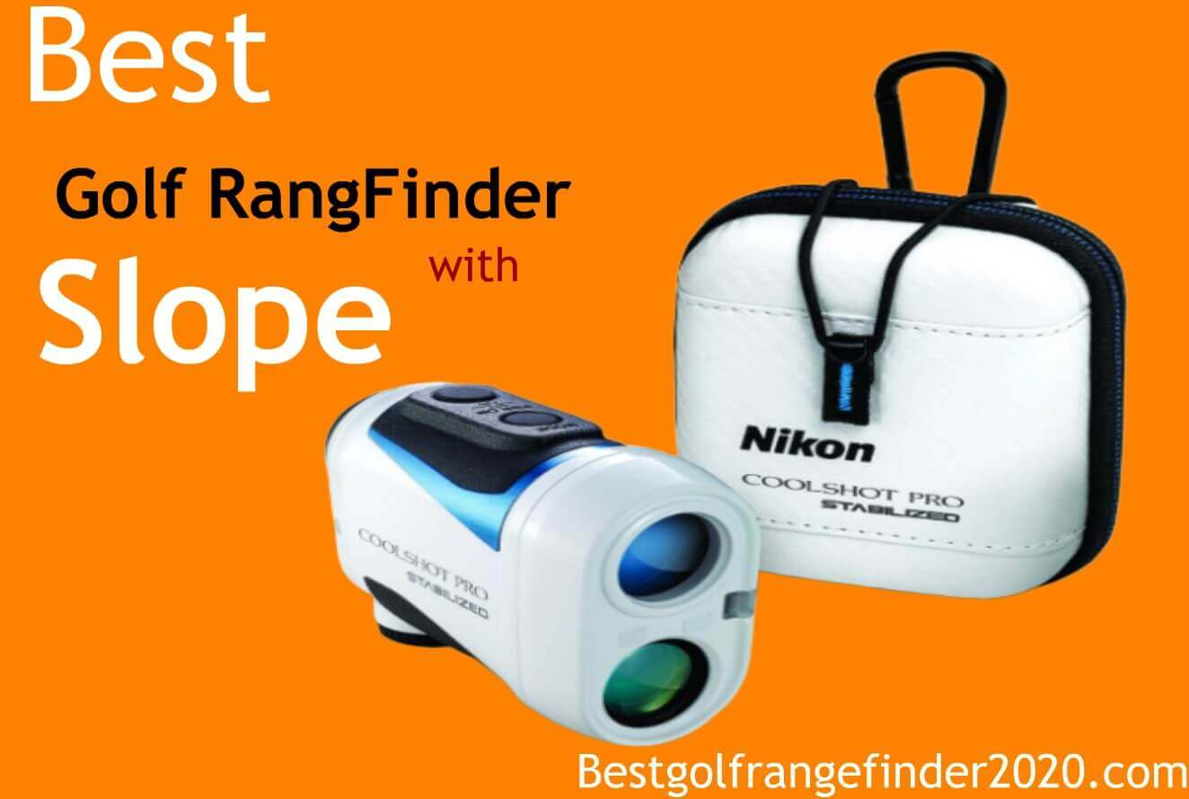 Best Golf RangeFinder with Slope 2020