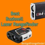 Best Bushnell Golf Laser Rangefinder Review (With SLOPE & Without)
