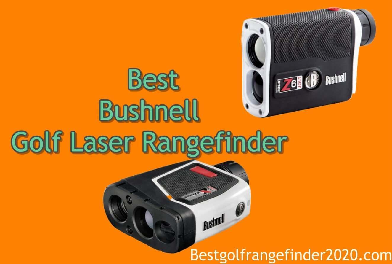 Best Bushnell Golf Laser Rangefinder